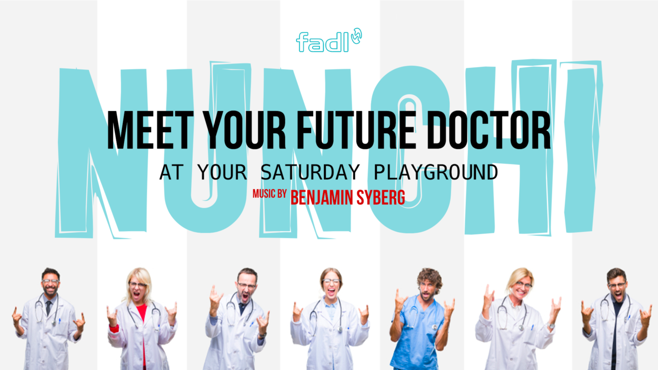 N – Meet Your Future Doctor3